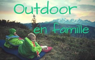 Outdoor en famille